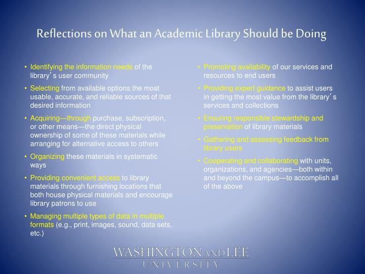 Reflections on what an academic library should be doing