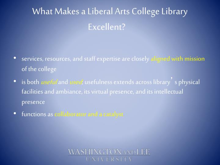 What Makes a Liberal Arts College Library Excellent?