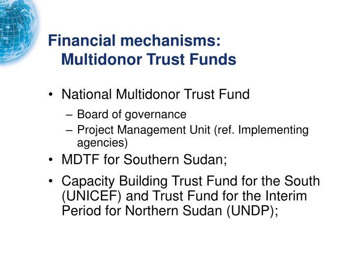 Financial mechanisms:
