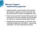 making it happen implementing agencies