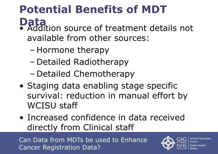Potential Benefits of MDT Data