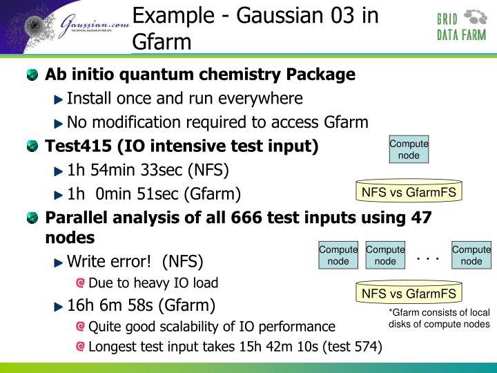 Example - Gaussian 03 in Gfarm
