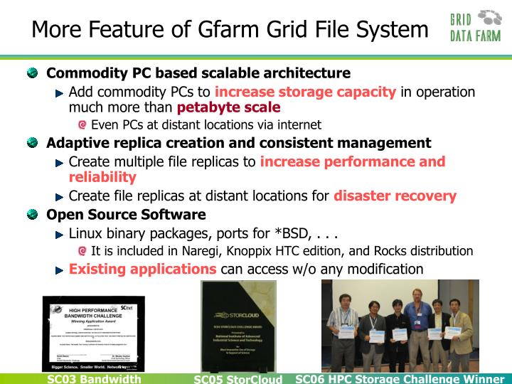 More Feature of Gfarm Grid File System