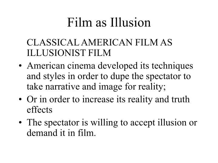 Film as Illusion