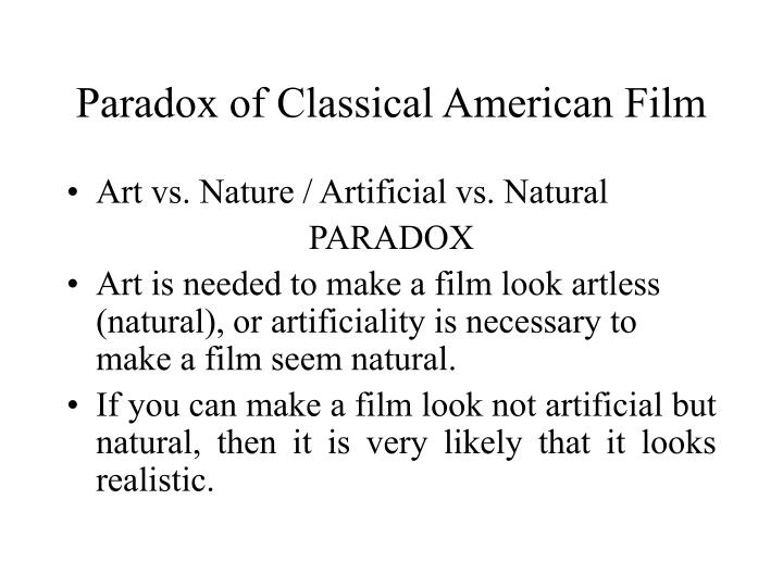 Paradox of Classical American Film