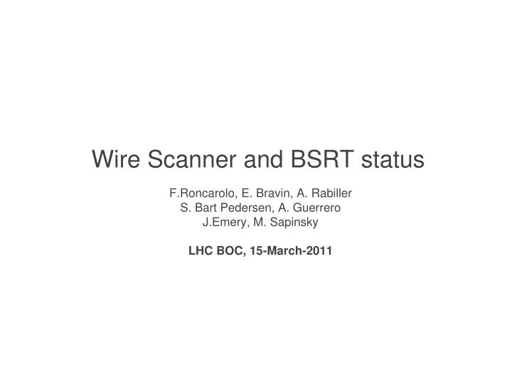 Wire scanner and bsrt status