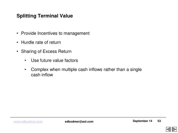 Splitting Terminal Value