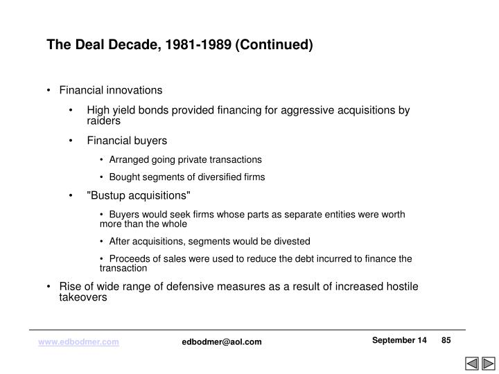 The Deal Decade, 1981-1989 (Continued)