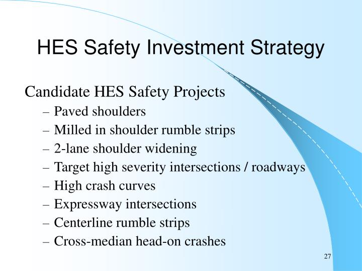 HES Safety Investment Strategy