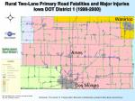 rural two lane primary road fatalities and major injuries iowa dot district 1 1998 2000