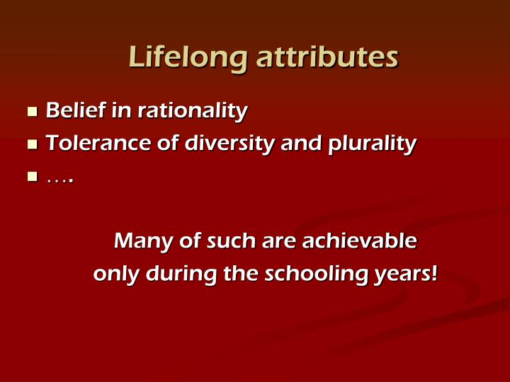 Lifelong attributes