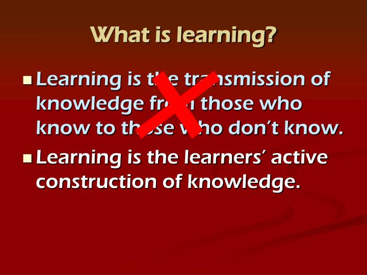 What is learning?