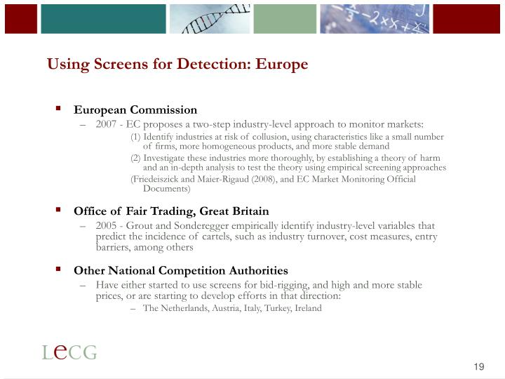 Using Screens for Detection: Europe
