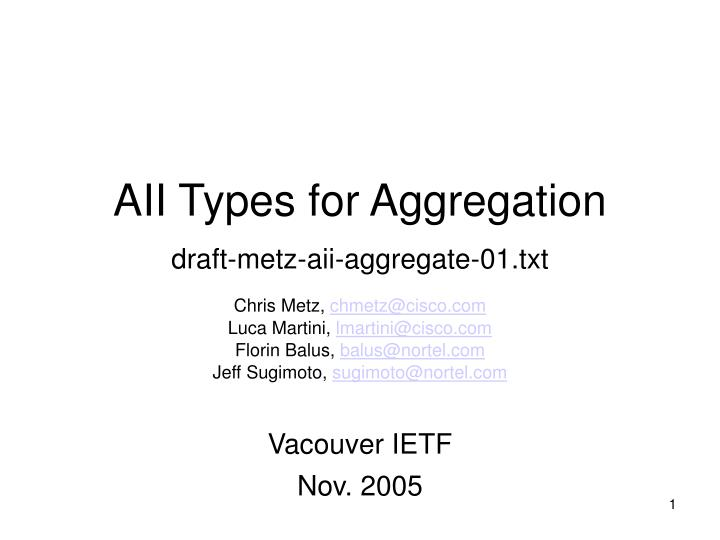 Aii types for aggregation draft metz aii aggregate 01 txt
