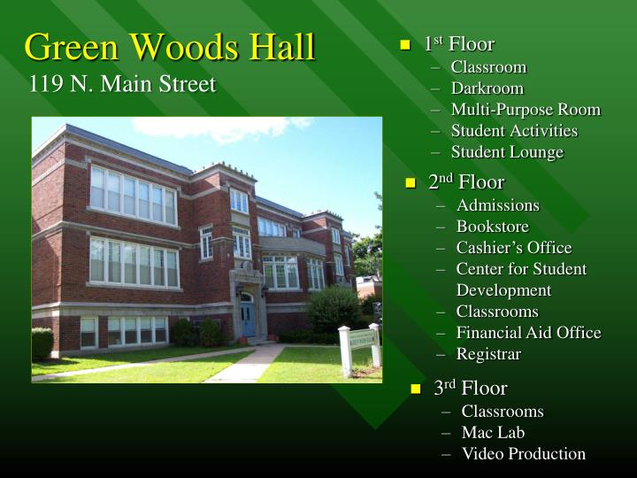 Green Woods Hall