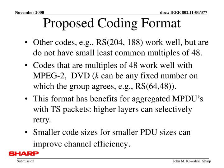 Proposed Coding Format