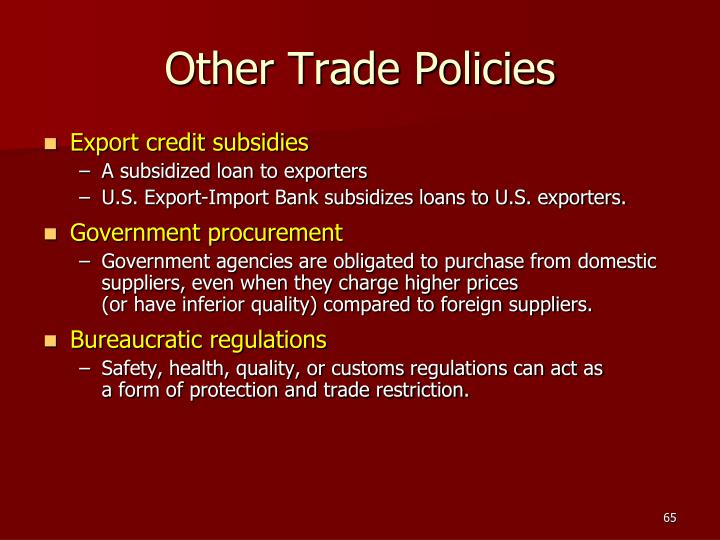 Other Trade Policies