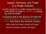 supply demand and trade in a single industry