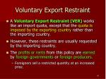 voluntary export restraint