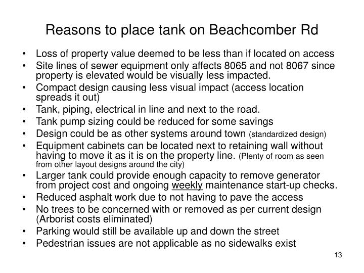 Reasons to place tank on Beachcomber Rd