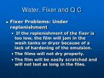water fixer and q c1