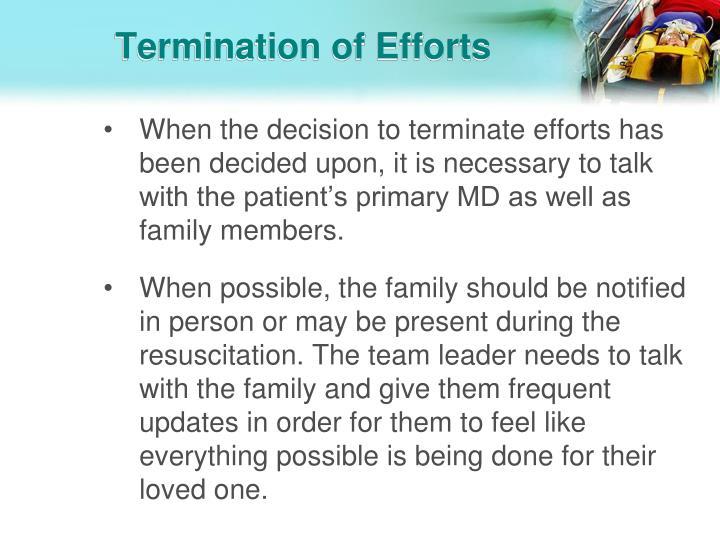 Termination of Efforts