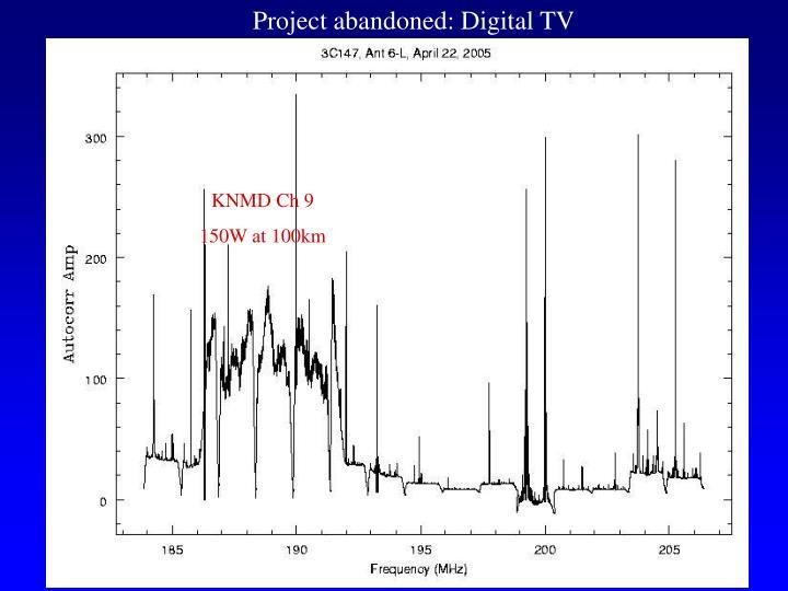 Project abandoned: Digital TV