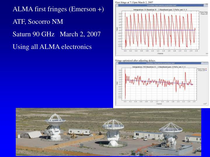 ALMA first fringes (Emerson +)