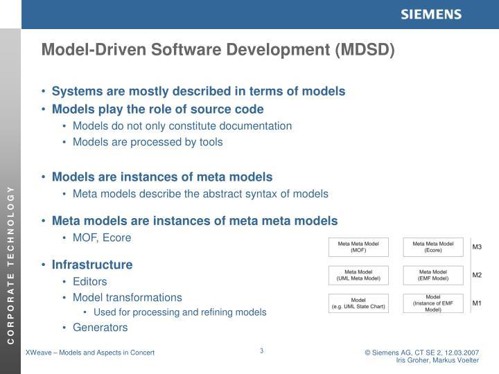 Model-Driven Software Development (MDSD)