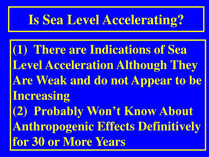 Is Sea Level Accelerating?