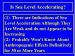is sea level accelerating1