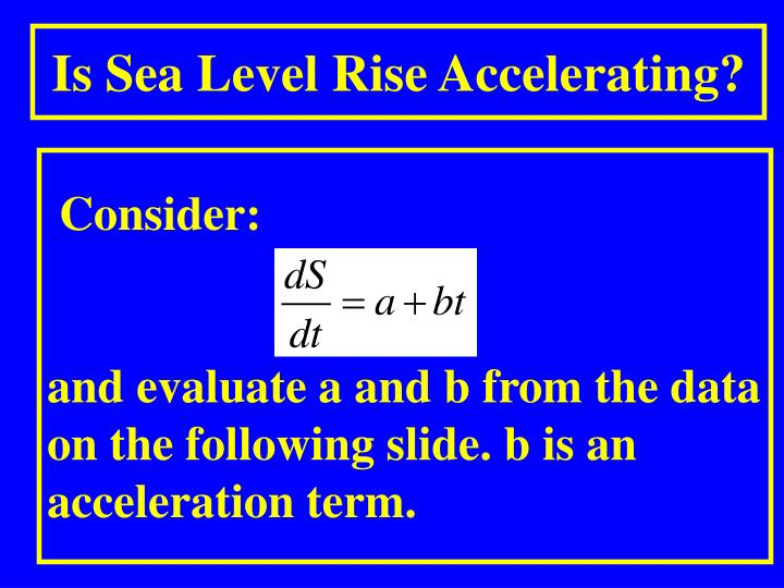 Is Sea Level Rise Accelerating?