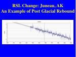 rsl change juneau ak an example of post glacial rebound