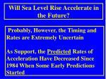 will sea level rise accelerate in the future