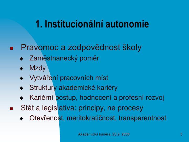1. Institucionální autonomie