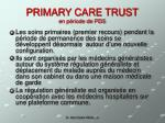 primary care trust en p riode de pds