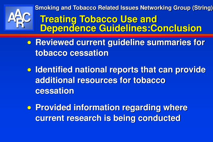 Treating Tobacco Use and Dependence Guidelines:Conclusion