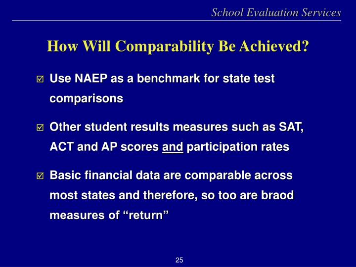 How Will Comparability Be Achieved?