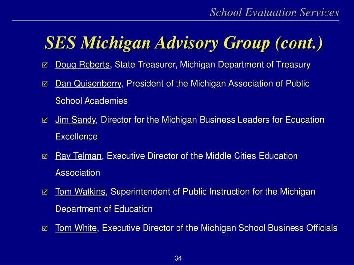 SES Michigan Advisory Group (cont.)
