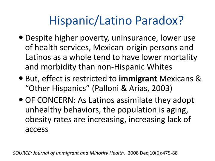 Hispanic/Latino Paradox?