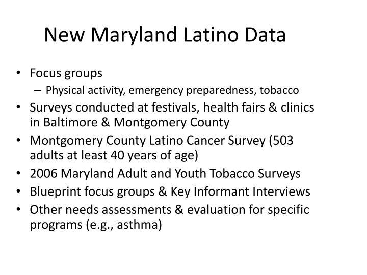 New Maryland Latino Data