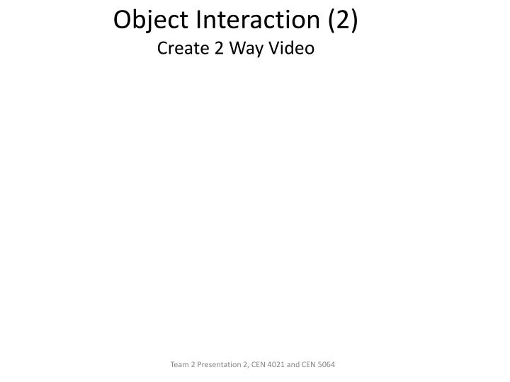 Object Interaction