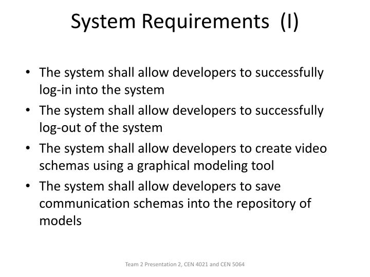 System Requirements  (I)