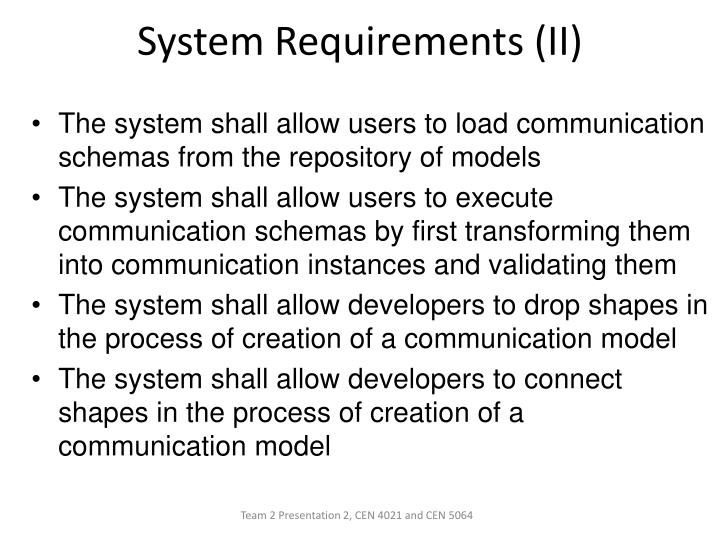 System Requirements (II)