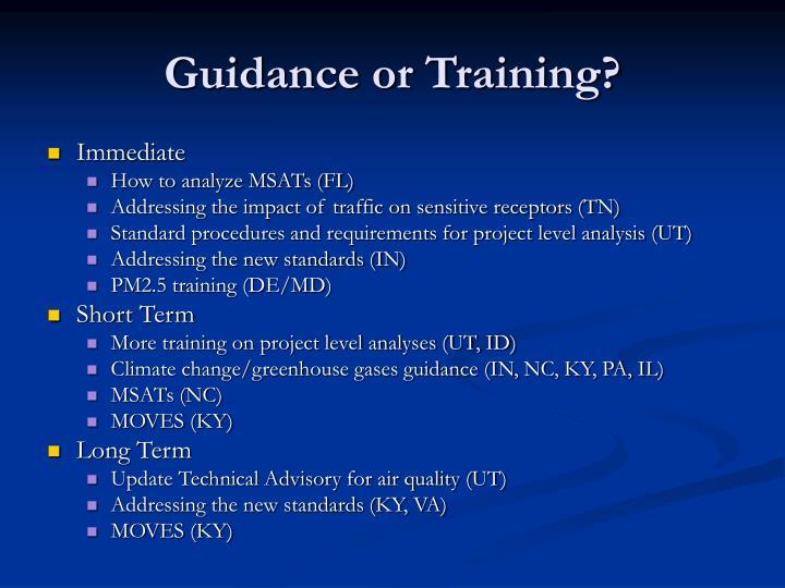 Guidance or Training?