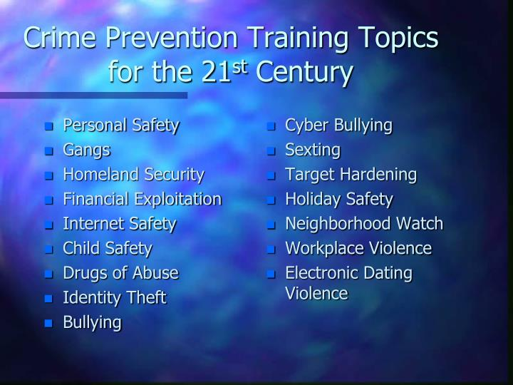 Crime Prevention Training Topics for the 21