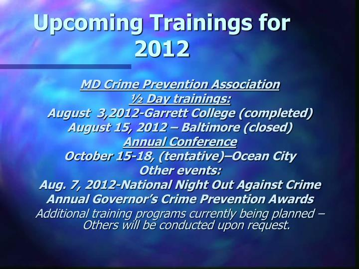 Upcoming Trainings for 2012