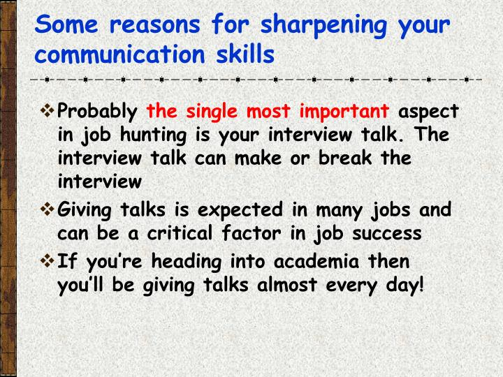 Some reasons for sharpening your communication skills