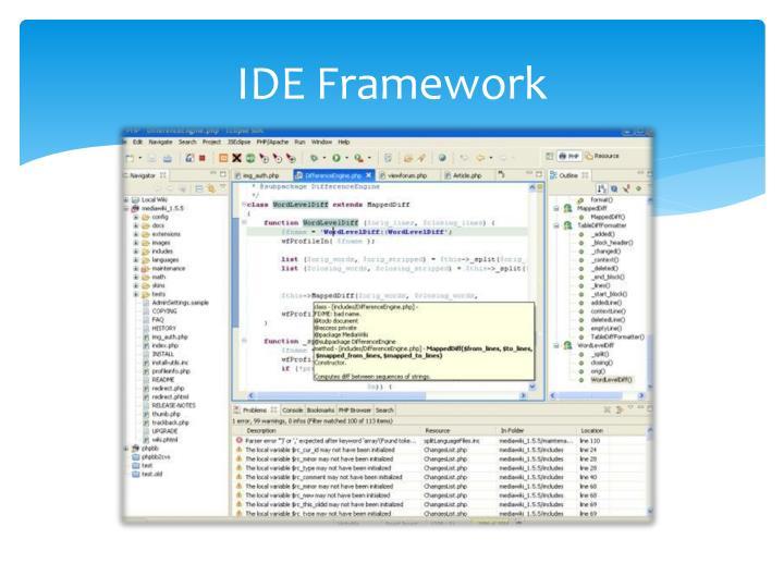 IDE Framework
