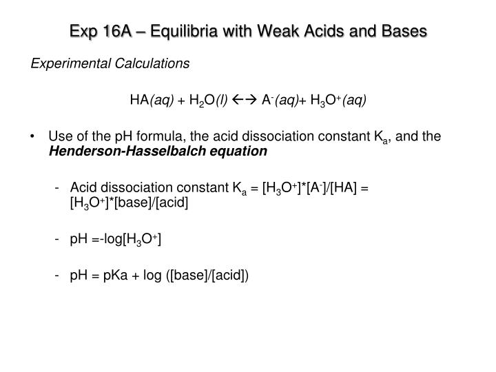 Exp 16A – Equilibria with Weak Acids and Bases